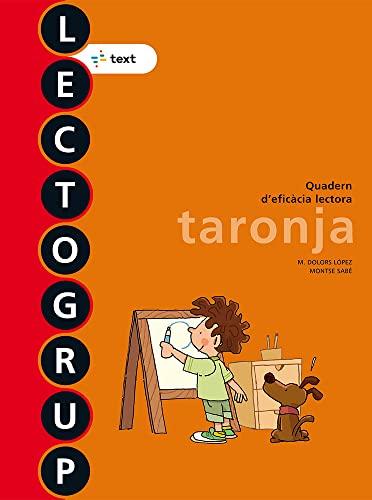 9788441221338: Lectogrup taronja Nova edició (Lectogrup-Q. eficàcia lectora) - 9788441221338