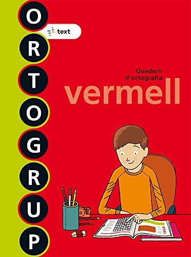 9788441222465: Ortogrup vermell (ORTOGRUP - Quaderns d'ortografia) - 9788441222465
