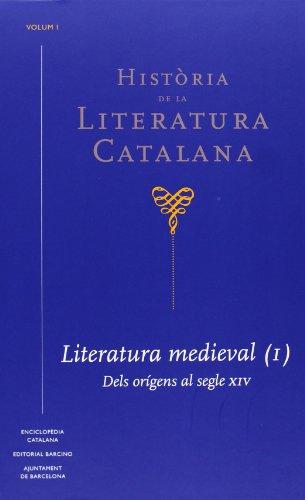 9788441222502: Història de la Literatura Catalana Vol.1: Literatura Medieval (1). Dels orígens al segle XIV