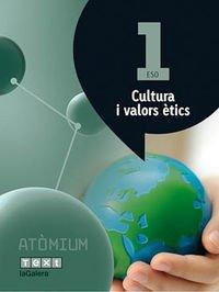 9788441223141: Cultura i valors ètics 1 ESO Atòmium - 9788441223141