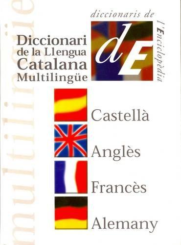 9788441227873: Diccionari multilingüe: Català - Castellà - Anglès - Francès - Alemany (Diccionaris Bilingües)