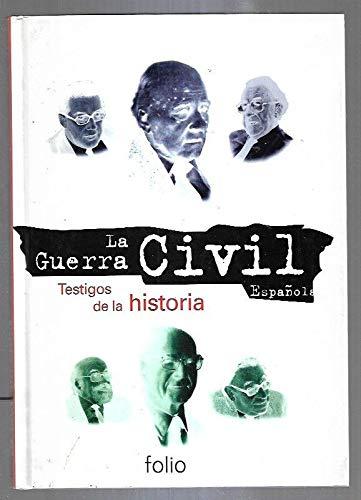 9788441304550: GUERRA CIVIL ESPAÑOLA - LA. TOMO 25: TESTIGOS DE LA HISTORIA