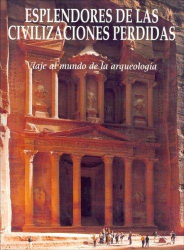 Esplendores de Las Civilizaciones Perdidas (Spanish Edition): Folio