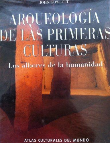9788441311206: Arqueologia de las primeras culturas