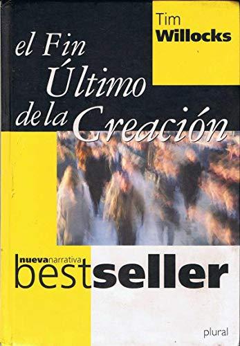 9788441313897: El Fin Último De La Creación