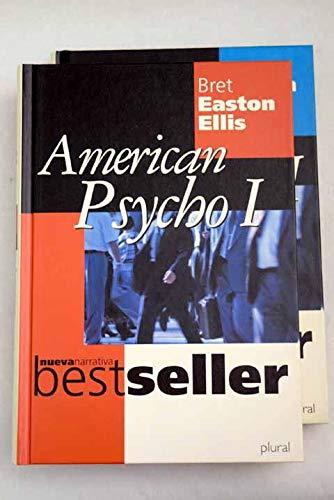 American Psycho I y II.: Bret Easton Ellis