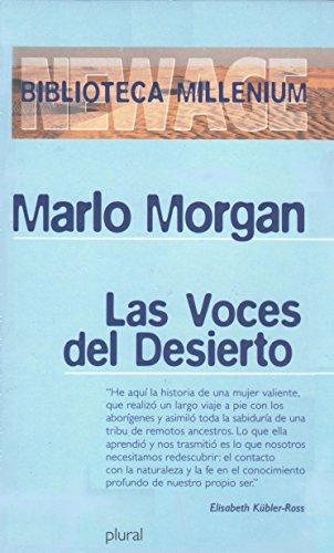 Las voces del desierto.: Morgan, Marlo.