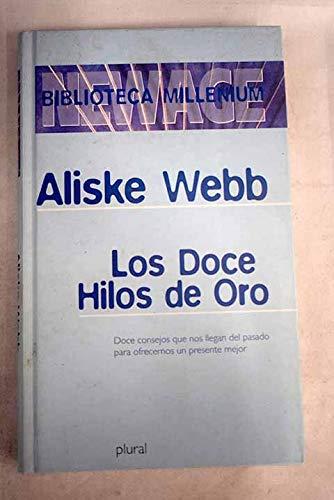 9788441314313: Los Doce Hilos De Oro