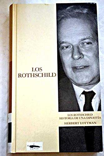 9788441319424: Los Rothschild. Historia De Una Dinastía