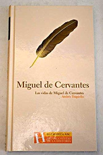 9788441320192: Las vidas de Miguel de Cervantes