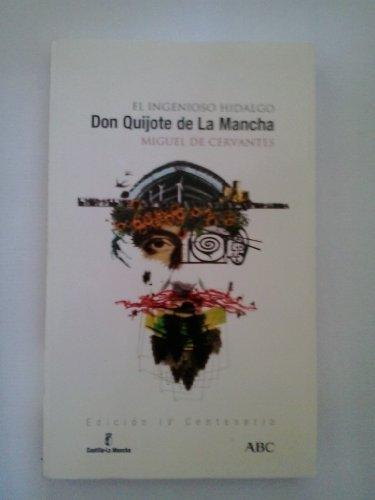 El ingenioso hidalgo don quijote de la: Cervantes, Miguel de