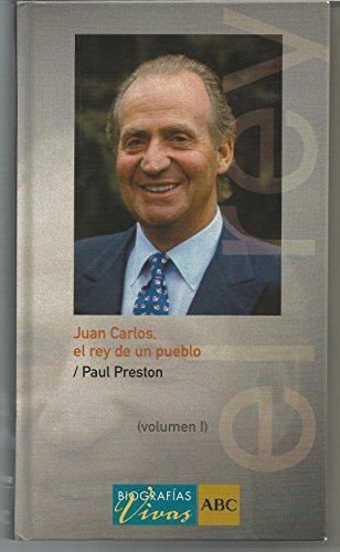 9788441320611: Juan Carlos : el rey de un pueblo