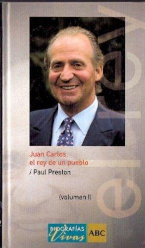 9788441320611: Juan Carlos (Rey de un pueblo). 2 Tomos.
