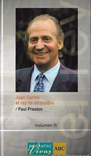 9788441320635: Juan Carlos, el rey de un pueblo Volumen II