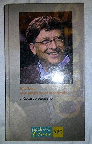 9788441320659: Bill Gates. Una Biografía No Autorizada