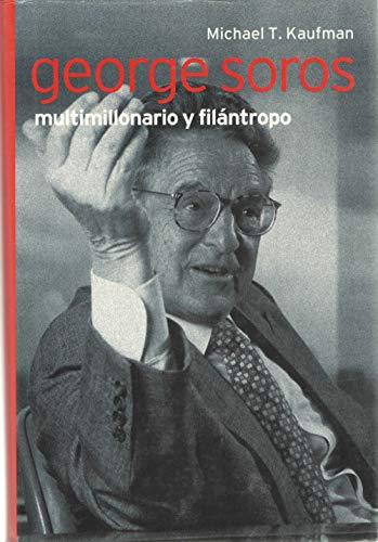 9788441321045: GEORGE SOROS: MULTIMILLONARIO Y FILANTROPO
