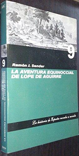 9788441321656: La Aventura Equinoccial De Lope De Aguirre