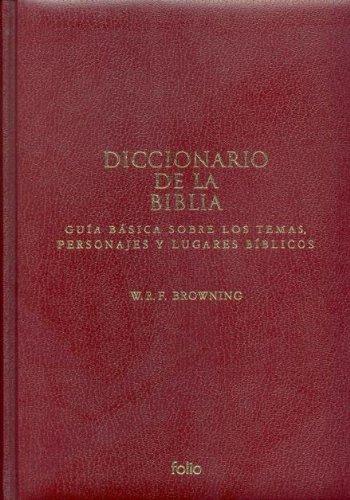 9788441322257: Diccionario de la Biblia: guía básica sobre los temas, personajes y lugares bíblicos