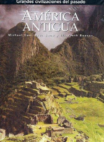 America Antigua ( Civilizaciones Precolombinas): Dean Snow y Elizabeth Benson Michael Coe