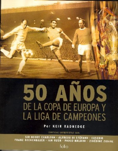9788441322530: 50 años de la copa de Europa y la liga de campeones