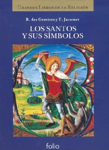 9788441322554: Los santos y sus símbolos (La Biblia y los grandes libros de la religión)