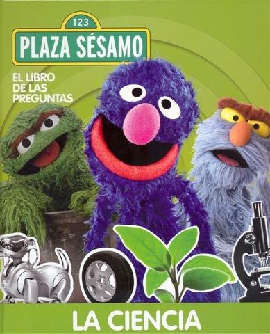 9788441325074: El libro de las preguntas de Barrio S'samo: La ciencia (El libro de las preguntas de Barrio Sésamo)