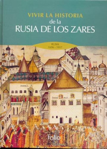 VIVIR LA HISTORIA DE LA RUSIA DE: FOLIO