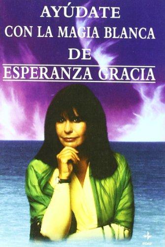 9788441400191: Ayudate Con La Magia Blanca (Spanish Edition)