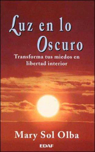 9788441400702: Luz En Lo Oscuro (Spanish Edition)