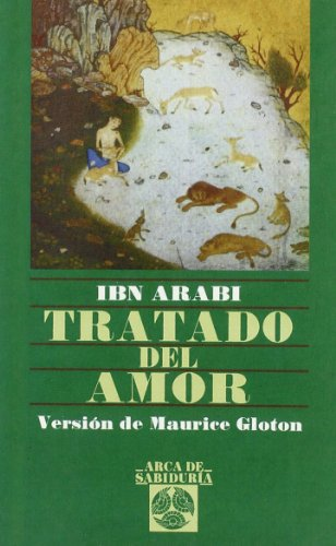 Tratado del amor: Arabi, I.; Gloton, Maurice