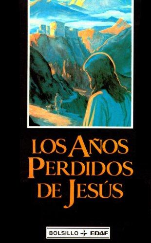 Anos Perdidos de Jesus (Spanish Edition): Elizabeth Clare Prophet