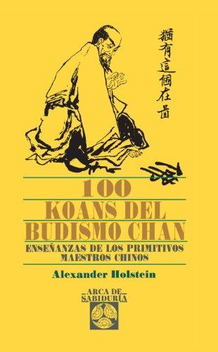 100 Koans del Budismo Chan (Paperback): Alexander Holten
