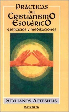9788441401624: Practicas del cristianismo esoterico