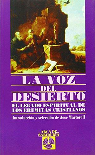 9788441401891: La voz del desierto: Legado espiritual de los eremitas cristianos (Arca de Sabiduría)