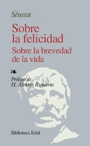 9788441402225: Sobre La Felicidad S/La Brevedad D La V. (Biblioteca Edaf)