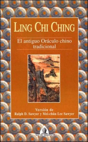 Ling chi ching (Spanish-language translation) (8441402337) by Ralph D. Sawyer; Mei-Chun Lee Sawyer; Editoriales