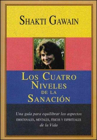 9788441402478: Los Cuatro Niveles de la Sanación (Spanish Edition)