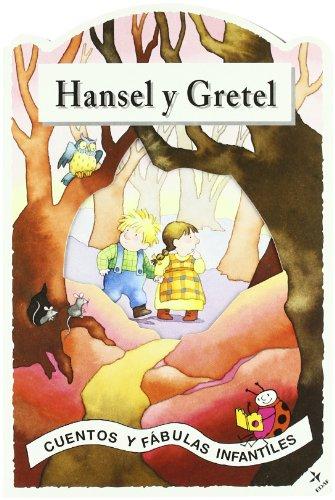 Hansel y Gretel.: Hermanos Grimm