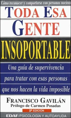 9788441402737: Toda Esa Gente Insoportable (Spanish Edition)