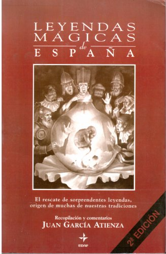 9788441402751: Leyendas Magicas de Espana (España magica y heterodoxa)