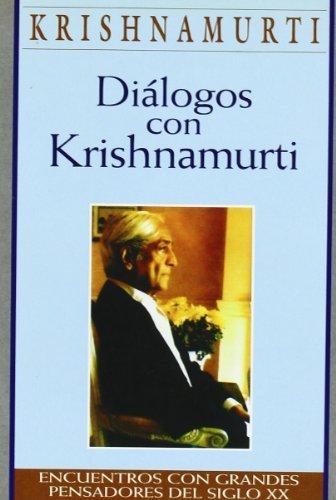 Dialogos Con Krishnamurti by J. Krishnamurti (2001, Paperback): Krishnamurti, J.; Krishnamurti