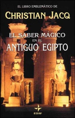 9788441403055: El saber magico en el antiguo Egipto (Nuevos Temas)