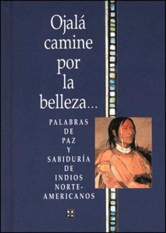 9788441403703: Ojala Camine Por La Belleza... (Serie Regalo de Amor)