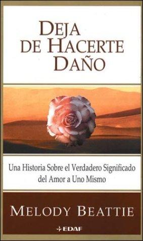 9788441404052: Deja De Hacerte Daño / Stop Being Mean to Yourself (Nuevos Temas) (Spanish Edition)