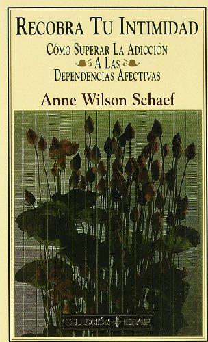 Recobra Tu Intimidad: Schaef, Anne Wilson;