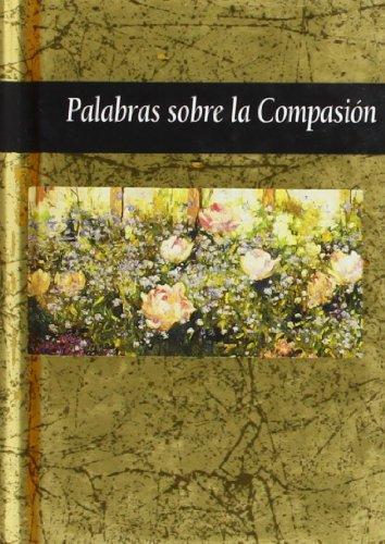 Palabras sobre la compasión (844140514X) by Helen Exley