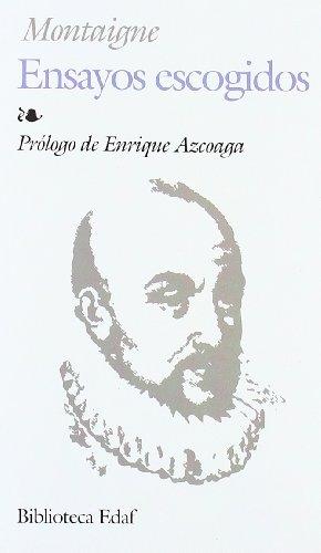 9788441405523: Ensayos Escogidos-Montaigne (Biblioteca Edaf)