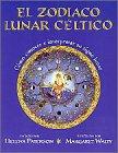 9788441405707: El zodiaco lunar céltico