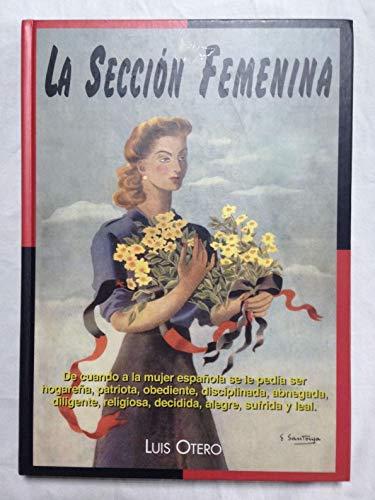 9788441406476: La sección feminina
