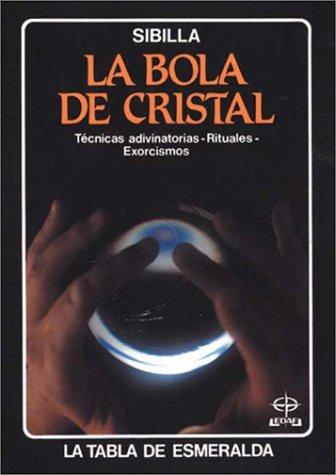 9788441406575: La Bola de Cristal (Tabla de Esmeralda-Bolsillo) (Spanish Edition)